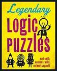 Legendary Logic Puzzles by Mark Zegarelli, Professor of Philosophy Kurt Smith, Norman D Willis (Paperback / softback)