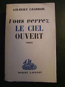 VOUS-VERREZ-LE-CIEL-OUVERT-GILBERT-CESBRON-1956