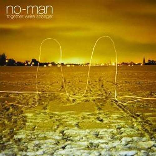 No Man - Together We'Re Stranger Nouveau CD