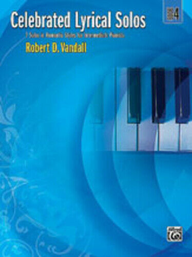 Celebrated Lyrical Solos, Book 4 Piano Book 29180