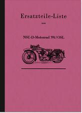 NSU 351 S OSL Ersatzteilliste Ersatzteilkatalog Teilekatalog Spare Parts List