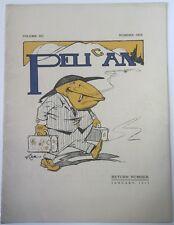 1912 Pelican Cal Berkeley Humor Magazine Volume XII, 1, Jan 1912