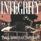 Those Who Fear Tomorrow (25th Anniv von Integrity (2016)