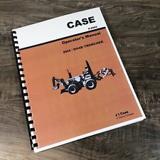 Case Dh4 Dh4b Trencher Plow Operators Manual Owners Book Maintenance Adjustments