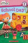 Lalaloopsy: School Day! by Jenne Simon (Paperback / softback)