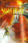 The Quest of Silverush by Carl Bilharz (Paperback / softback, 2000)