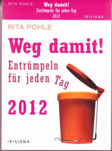 2012 !! Rita – Weg damit Entrümpeln für jeden Tag – 2012 – !! – rar Pohle