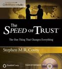 The Speed of Trust: The One Thing That Changes Everything by Dr Stephen R Covey (CD-Audio, 2015)