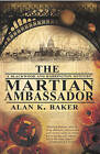 The Martian Ambassador by Alan K. Baker (Paperback, 2011)