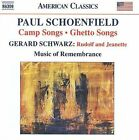 Paul Schoenfield: Camp Songs; Ghetto Songs; Gerard Schwarz: Rudolf and Jeanette (CD, Nov-2009, Naxos (Distributor))