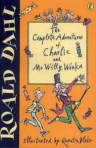 The Complete Adventures of Charlie and Mr Willy Wonka: Charlie and the...  9780141311319 | eBay