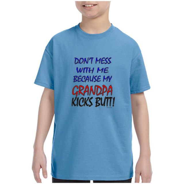 DON/'T MESS WITH ME MY UNCLE KICKS BUTT Kids T-Shirt 2-4=XS To 18-20=XL THE BEST