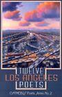 Twelve Los Angeles Poets by Bombshelter Press (Paperback / softback, 2002)