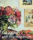 Gauguin and Impressionism by Anne-Birgitte Fonsmark, Richard R. Brettell (Paperback, 2007)