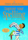 Improve Your Spelling by Usborne Publishing Ltd (Paperback, 2000)