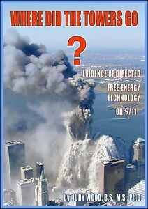 Where-Did-the-Towers-Go-Evidence-of-Directed-Free-energy-Technology-on-9-11