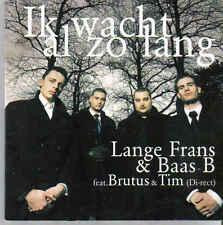 Lange Frans&Baas B-Ik Wacht Al Zo Lang cd single