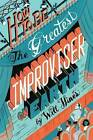 How to Be the Greatest Improviser on Earth by Will Hines (Paperback / softback, 2016)