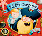 Are you the Pirate Captain? by Gareth P. Jones (Hardback, 2015)
