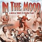 Various Artists - In the Mood (A Musical Tribute to the War Years, 2013)