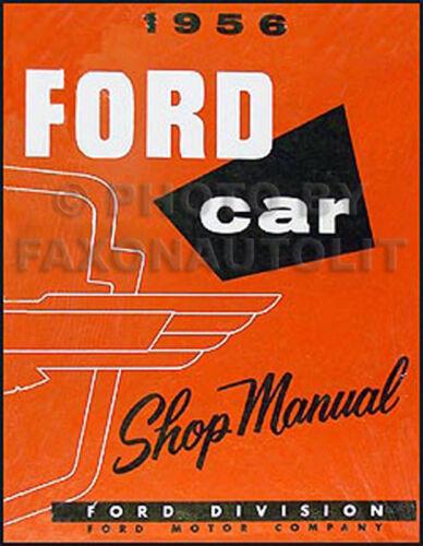 1956 Ford Shop Manual 56 Car T bird Fairlane Mainline Customline Thunderbird