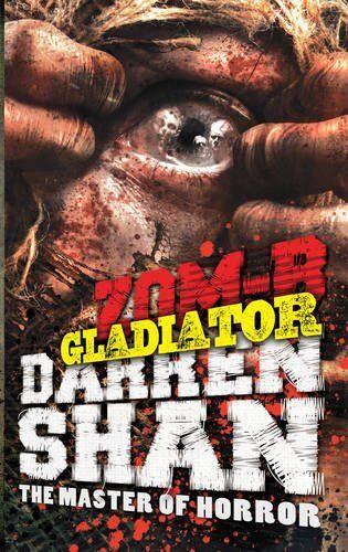 1 of 1 - ZOM-B Gladiator,Darren Shan- 9780857077738