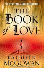 The Book of Love by Kathleen Mcgowan (2009, Hardcover)