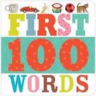 First 100 Words by Make Believe Ideas (Board book, 2014)