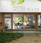 House Rules: An Architects Guide to Modern Life by Deborah Berke (Hardback, 2016)