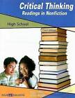 Critical Thinking Readings in Nonfiction: High School by Thomas S Schroeder, Arlene Burgdorf, Donald L Barnes (Paperback / softback, 2007)