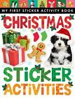 My First Sticker Activity Book: Christmas Sticker Activities by Tiger Tales Staff (2014, Paperback)