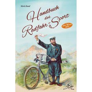 Handbuch-des-Radfahr-Sport-Historische-Fahrraeder-Radsport-Hochrad-Oldtimer-Buch