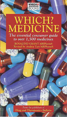 """Very Good Grant, Rosalind, """"Which?"""" Medicine: The Essential Consumer Guide to Ov"""