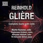 Reinhold GliŠre: Complete Duets with Cello (CD, Jan-2013, Naxos (Distributor))