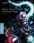 Maya Visual Effects The Innovator's Guide von Eric Keller (2013, Taschenbuch)