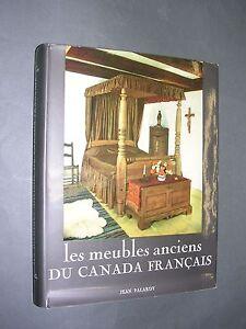 Canada Les Meubles Anciens Du Canada Francais Importante Etude