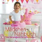 Das Mädchen-Nähbuch von Beate Pöhlmann (2011, Gebundene Ausgabe)