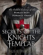 Secrets of the Knights Templar: A Chronicle 1129-1312-ExLibrary