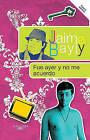 Fue Ayer y No Me Acuerdo by Jaime Bayly (Paperback / softback, 2010)