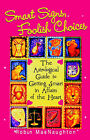Smart Signs, Foolish Choices: The Astrological Guide to Getting Smart in Affairs of the Heart by Robin MacNaughton (Paperback, 2004)