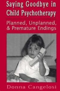 NEW-SAYING-GOODBYE-IN-CHILD-PSYCHTHERAPY-Planned-Unplanned-1977-Hardcvoer