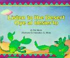 Listen to the Desert/Oye Al Desierto by Pat Mora (Paperback, 2001)