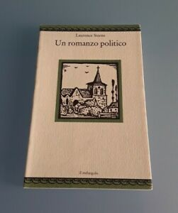 """Libro """"Un romanzo politico"""" di Laurence Sterne, """"IL MELANGOLO""""1994."""