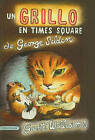 Un Grillo en Times Square by George Selden (Hardback, 1994)
