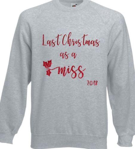 Lo scorso natale come Miss cognome Your Natale Maglione Pullover Felpa Stampa Glitter
