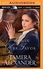 To Win Her Favor by Tamera Alexander (CD-Audio, 2015)