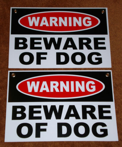 BEWARE OF DOG Coroplast SIGNS 12x18 w//Grommets NEW- Security 2