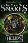 The Curse of Snakes: Hellion by Christopher Fowler (Paperback, 2010)