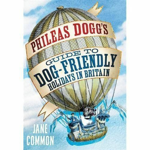 1 of 1 - Phileas Dogg's Guide to Dog Friendly Holidays in Britain by Jane Common (Paperba