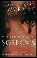 The Omega Trilogy: The Beginning of Sorrows : Enmeshed in Evil... How Long...